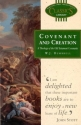 Covenant and Creation: A Theology of the Old Testament Covenants (Biblical and Theological Classics Library, Vol. 12)