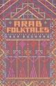 Arab Folktales (Pantheon Fairy Tale & Folklore Library)