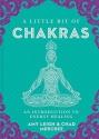 A Little Bit of Chakras: An Introduction to Energy Healing (Little Bit Series)