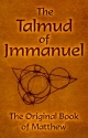 The Talmud of Jmmanuel: The Clear Translation in English and German, 3rd Edition (English, German and German Edition)