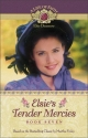 Elsie's Tender Mercies (Life of Faith, A: Elsie Dinsmore Series)