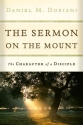 The Sermon on the Mount: The Character of a Disciple