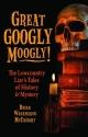 Great Googly Moogly!: The Lowcountry Liar's Tales of History and Mystery