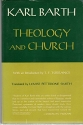 Theology and Church. Shorter Writings 1920-1928. With Introduction (1962) by T. F. Torrance