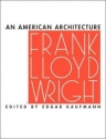 An American Architecture
