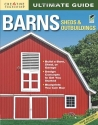 Ultimate Guide: Barns, Sheds & Outbuildings (Home Improvement)