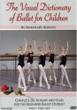 Visual Dictionary of Ballet For Children / Rosemary Boross