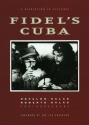 Fidel's Cuba: A Revolution in Pictures
