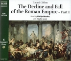 The Decline and Fall of the Roman Empire, Part I (Classic Non Fiction) (Pt. 1)