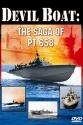 Devil Boat: The Saga of Pt 658
