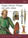 Anglo-Saxon Thegn AD 449-1066 (Warrior)