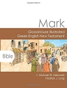 Mark: GlossaHouse Illustrated Greek-English New Testament