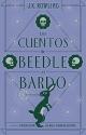 Los cuentos de Beedle el bardo (Spanish Edition)