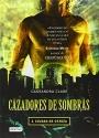Ciudad de Ceniza (Cazadores de Sombras) (Spanish Edition)
