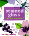 Stained Glass for the first time®