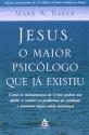 Jesus, o Maior Psicólogo que Já Existiu (Em Portuguese do Brasil)