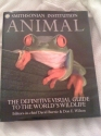 Smithsonian Institurion ANIMAL The Definitive Visual Guide to the World's Wildlife