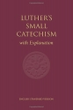 ESV Luther's Small Catechism with Explanation - 1991 Edition