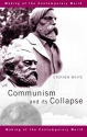 Communism and its Collapse (The Making ...