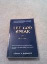 Let God Speak: And Let Us Listen