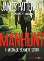 Manhunt: A Michael Bennett Story (BookShots)