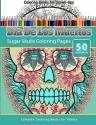 Dia De Los Muertos: Sugar Skulls Coloring Pages - Coloring Books For Grown-Ups