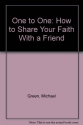One to One: How to Share Your Faith with a Friend