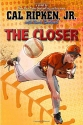 Cal Ripken, Jr.'s All-Stars The Closer