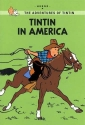 Tintin in America (The Adventures of Tintin: Young Readers Edition)