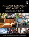 Primary Research and Writing: People, Places, and Spaces