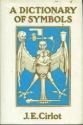 A Dictionary of Symbols