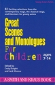 Great Scenes and Monologues for Children (Young Actors Series)