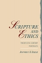 Scripture and Ethics: Twentieth-Century Portraits