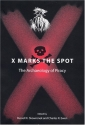 X Marks the Spot: The Archaeology of Piracy (New Perspectives on Maritime History and Nautical Archaeology)