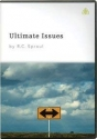 Ultimate Issues by R.C. Sproul
