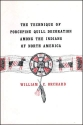 Technique of Porcupine-Quill Decoration Among the North American Indians