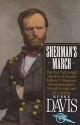 Sherman's March: The First Full-Length Narrative of General William T. Sherman's Devastating March through Georgia and the Carolinas