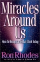 Miracles Around Us: How to Recognize God at Work Today