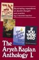 Artscroll: Aryeh Kaplan Anthology Volume I by Rabbi Aryeh Kaplan