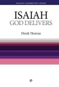 WCS Isaiah: God Delivers (Welwyn Commentary Series)