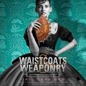 Waistcoats & Weaponry: Library Edition (Finishing School)