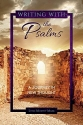 Writing With the Psalms: A Journey in New Thought