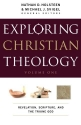 Exploring Christian Theology: Revelation, Scripture, and the Triune God