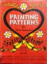 Painting Patterns For Home Decorators, Books 1 & 2, Includes 60 Color Formulas from 5 Paint Tubes, 200 Tracing Designs, how to Decorate boxes, chairs, tinware, Walls, Antique Finishes & Reclaiming Old Furniture