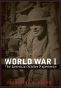 World War I: The American Soldier Experience