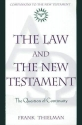 The Law and the New Testament: The Question of Continuity (Companions to the New Testament)