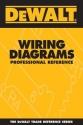 DEWALT Wiring Diagrams Professional Reference (DEWALT Series)