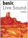Basic Live Sound (Basic Series)
