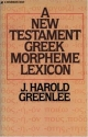New Testament Greek Morpheme Lexicon, The