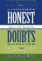 A Calvinist's Honest Doubts Resolved